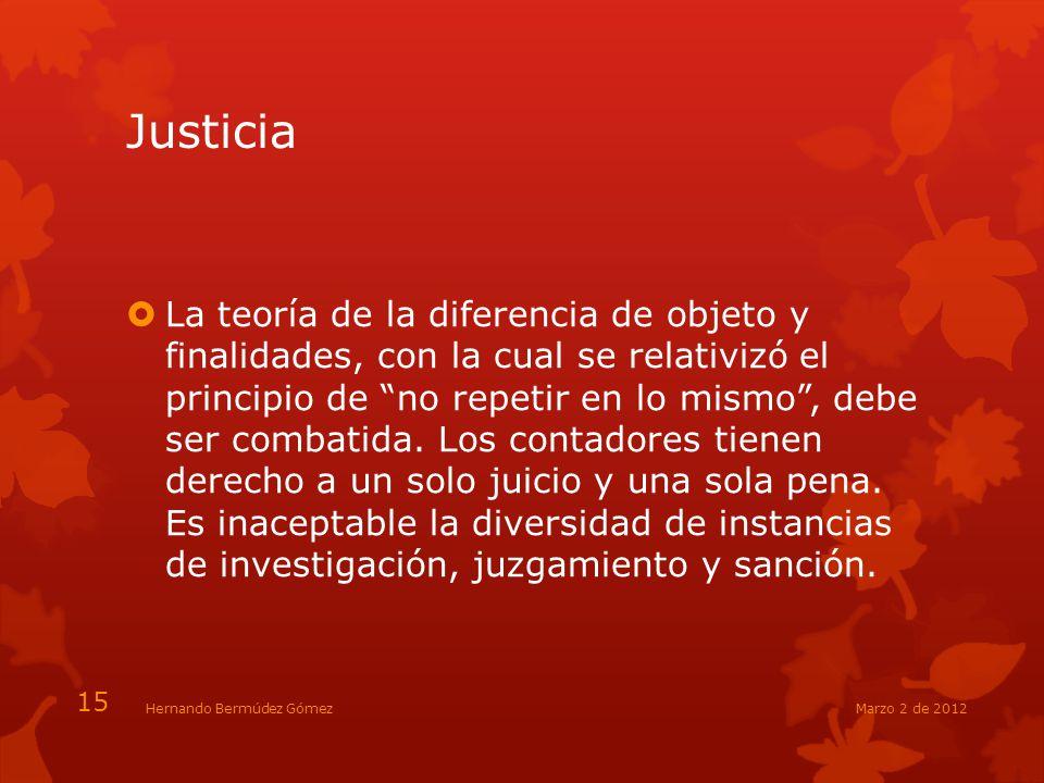 Justicia La teoría de la diferencia de objeto y finalidades, con la cual se relativizó el principio de no repetir en lo mismo, debe ser combatida. Los