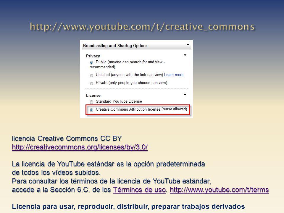 licencia Creative Commons CC BY http://creativecommons.org/licenses/by/3.0/ La licencia de YouTube estándar es la opción predeterminada de todos los v