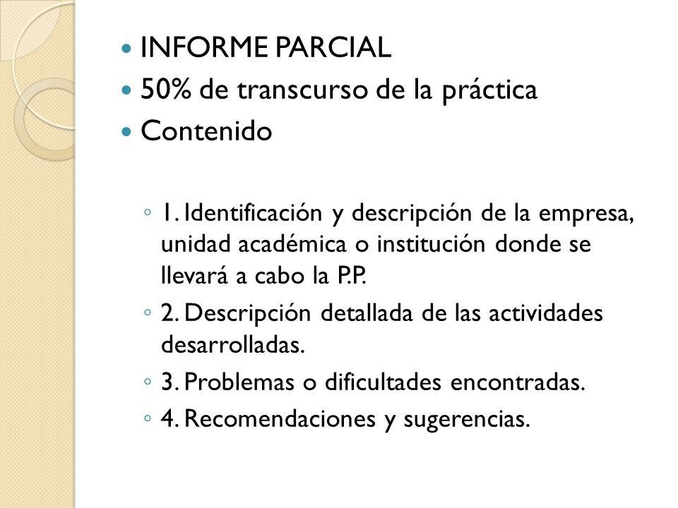 INFORME PARCIAL 50% de transcurso de la práctica Contenido 1.