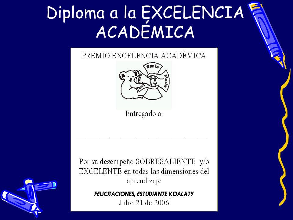 Diploma a la EXCELENCIA ACADÉMICA