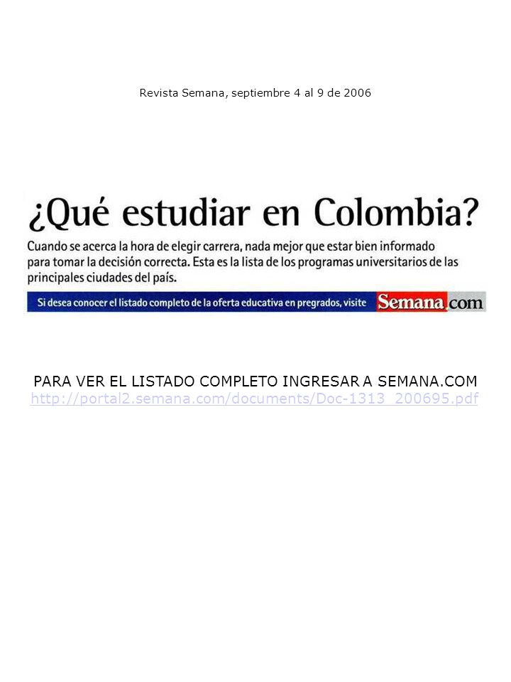 PARA VER EL LISTADO COMPLETO INGRESAR A SEMANA.COM http://portal2.semana.com/documents/Doc-1313_200695.pdf