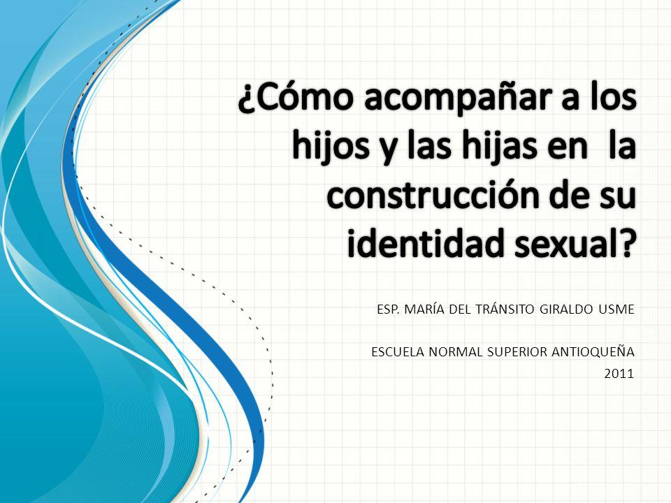 ESP. MARÍA DEL TRÁNSITO GIRALDO USME ESCUELA NORMAL SUPERIOR ANTIOQUEÑA 2011
