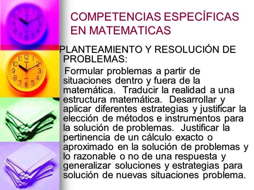 COMPETENCIAS EN LOS DIFERENTES PENSAMIENTOS MATEMÁTICOS Los estándares del pensamiento numérico y sistema numéricos, apuntan hacia el desarrollo de las competencias que se relacionan con la comprensión, uso y significado de los números, operaciones, relaciones, cálculo y estimación.