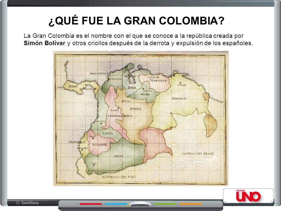 ¿QUÉ FUE LA GRAN COLOMBIA? La Gran Colombia es el nombre con el que se conoce a la república creada por Simón Bolívar y otros criollos después de la d