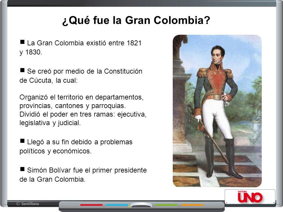 ¿Qué fue la Gran Colombia? La Gran Colombia existió entre 1821 y 1830. Se creó por medio de la Constitución de Cúcuta, la cual: Organizó el territorio