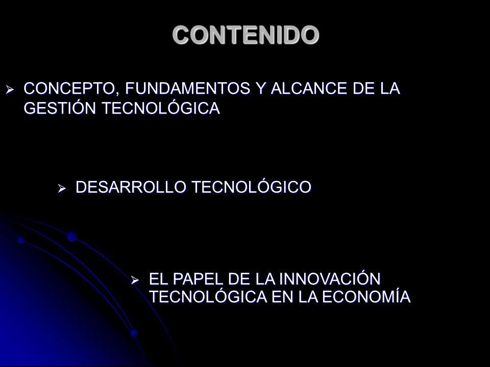 CONCEPTO: Es el instrumento que vincula el sector productivo y al sector de la investigación (desarrollo) en el proceso de innovación tecnológica.
