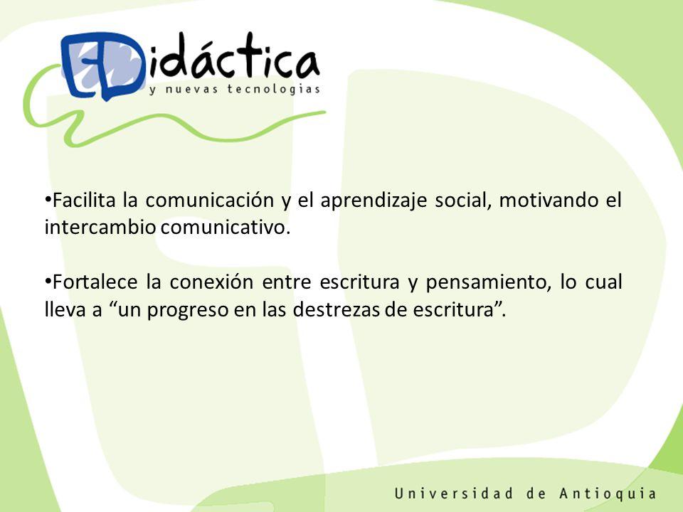 Facilita la comunicación y el aprendizaje social, motivando el intercambio comunicativo.