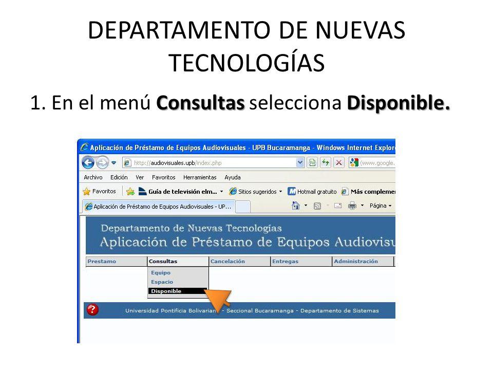 DEPARTAMENTO DE NUEVAS TECNOLOGÍAS ConsultasDisponible.