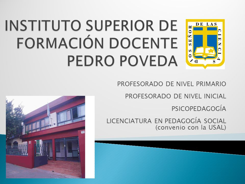 PROFESORADO DE NIVEL PRIMARIO PROFESORADO DE NIVEL INICIAL PSICOPEDAGOGÍA LICENCIATURA EN PEDAGOGÍA SOCIAL (convenio con la USAL)