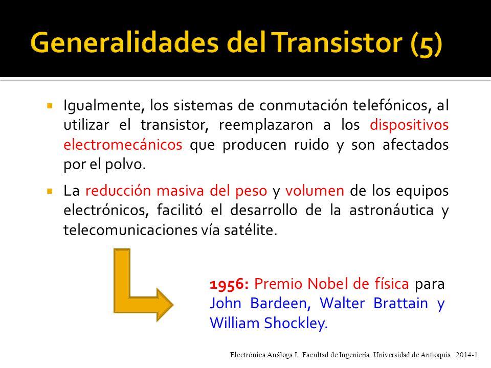 Igualmente, los sistemas de conmutación telefónicos, al utilizar el transistor, reemplazaron a los dispositivos electromecánicos que producen ruido y son afectados por el polvo.