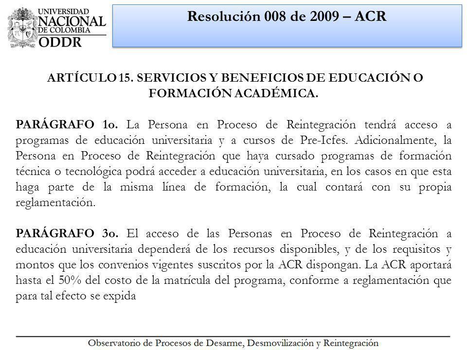 Resolución 008 de 2009 – ACR ARTÍCULO 15.