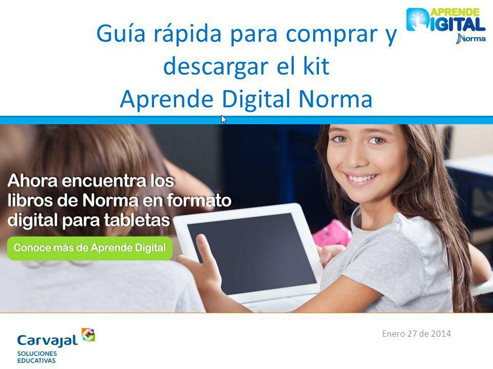 Guía rápida para comprar y descargar el kit Aprende Digital Norma Enero 27 de 2014