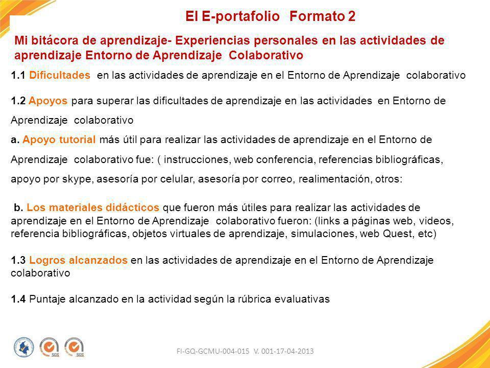 FI-GQ-GCMU-004-015 V. 001-17-04-2013 Mi bitácora de aprendizaje- Experiencias personales en las actividades de aprendizaje Entorno de Aprendizaje Cola
