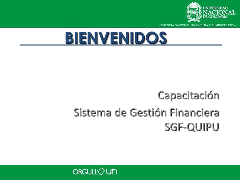 Capacitación Sistema de Gestión Financiera SGF-QUIPU Capacitación BIENVENIDOSBIENVENIDOS