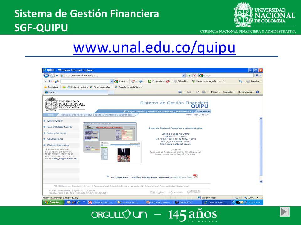 www.unal.edu.co/quipu Sistema de Gestión Financiera SGF-QUIPU