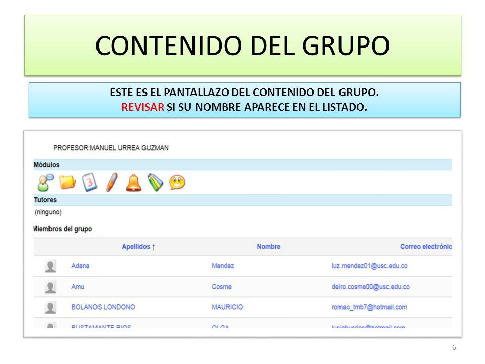 6 CONTENIDO DEL GRUPO ESTE ES EL PANTALLAZO DEL CONTENIDO DEL GRUPO.