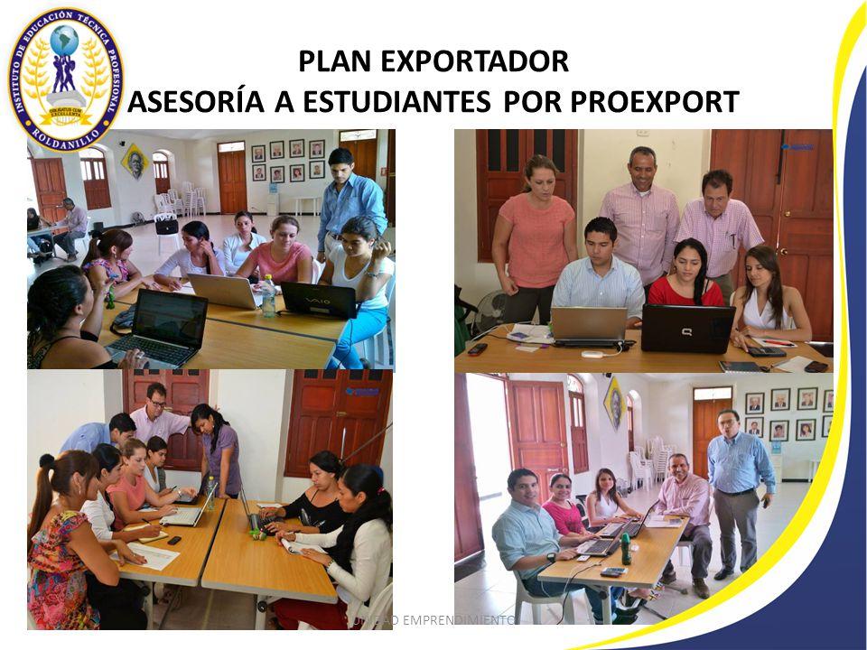 PLAN EXPORTADOR ASESORÍA A ESTUDIANTES POR PROEXPORT UNIDAD EMPRENDIMIENTO