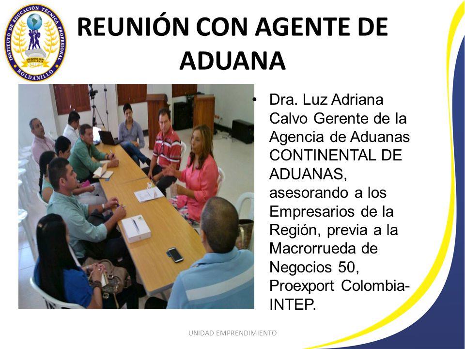 REUNIÓN CON AGENTE DE ADUANA Dra.