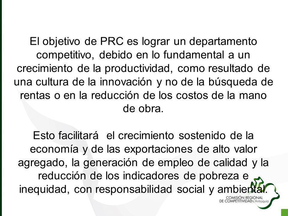 El objetivo de PRC es lograr un departamento competitivo, debido en lo fundamental a un crecimiento de la productividad, como resultado de una cultura