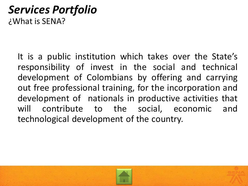 Complementary Training Training activities that enable the updating or development of skills related to specific demands of the productive sector, in order to upgrade the human talent linked to economic activities that requires qualification of its actual performance or needs to get ready for further performances.
