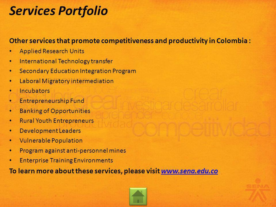 Other services that promote competitiveness and productivity in Colombia : Applied Research Units International Technology transfer Secondary Educatio