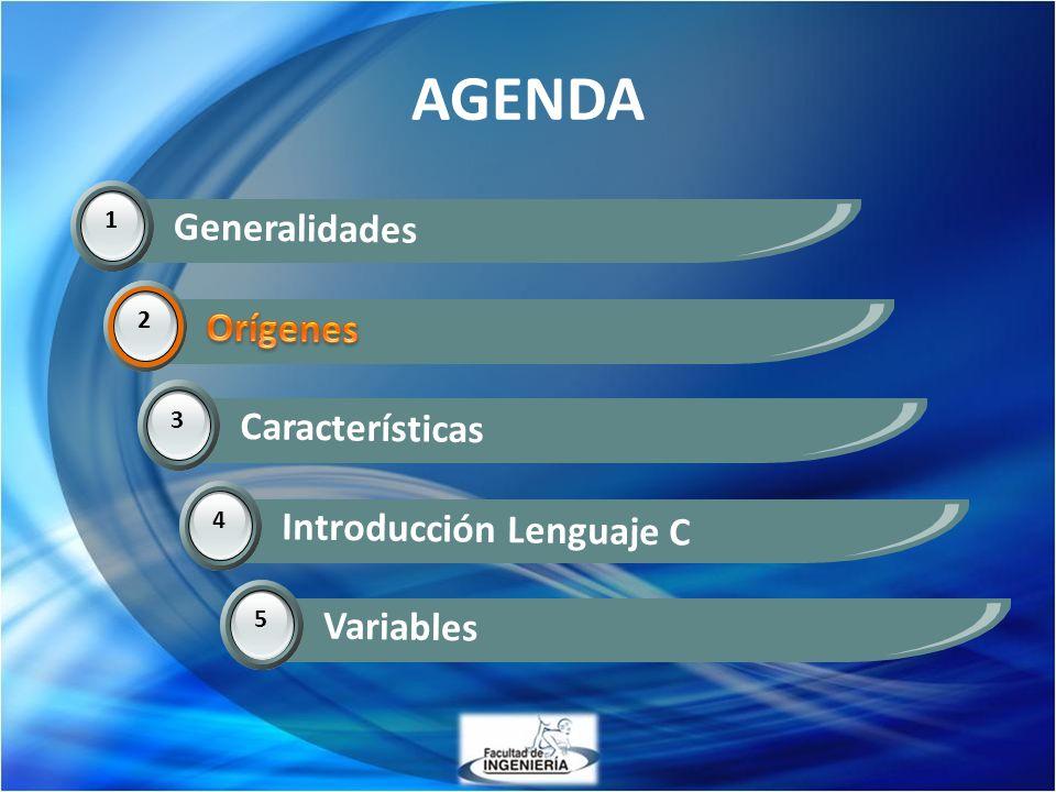 AGENDA 1 Generalidades 2 Orígenes 3 Características 2 4 Introducción Lenguaje C 5 Variables