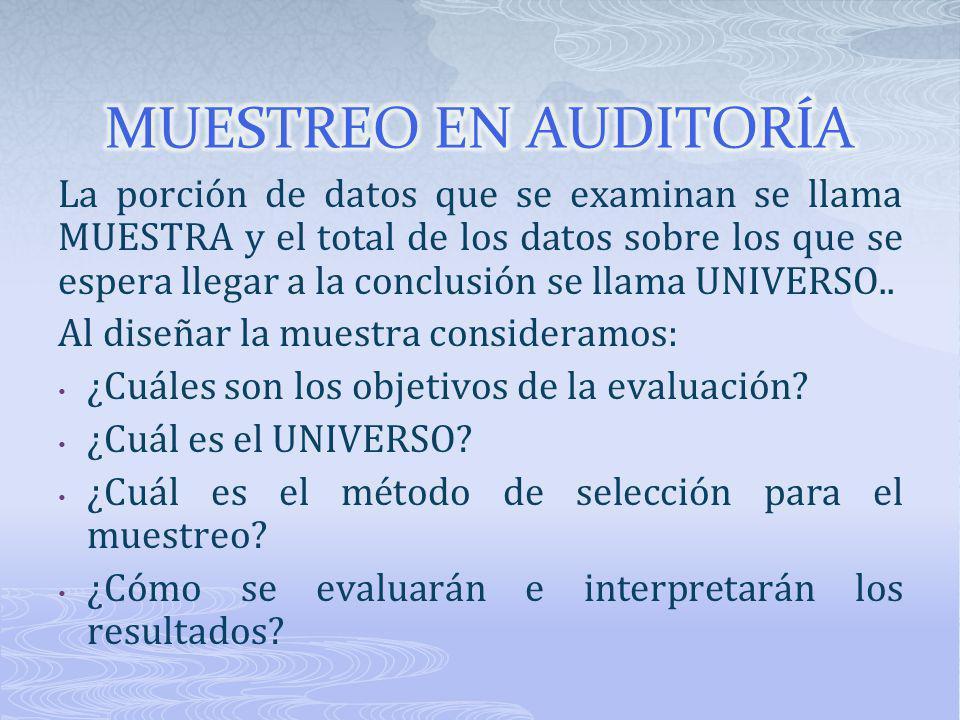 La porción de datos que se examinan se llama MUESTRA y el total de los datos sobre los que se espera llegar a la conclusión se llama UNIVERSO.. Al dis