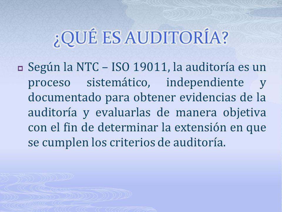 Según la NTC – ISO 19011, la auditoría es un proceso sistemático, independiente y documentado para obtener evidencias de la auditoría y evaluarlas de