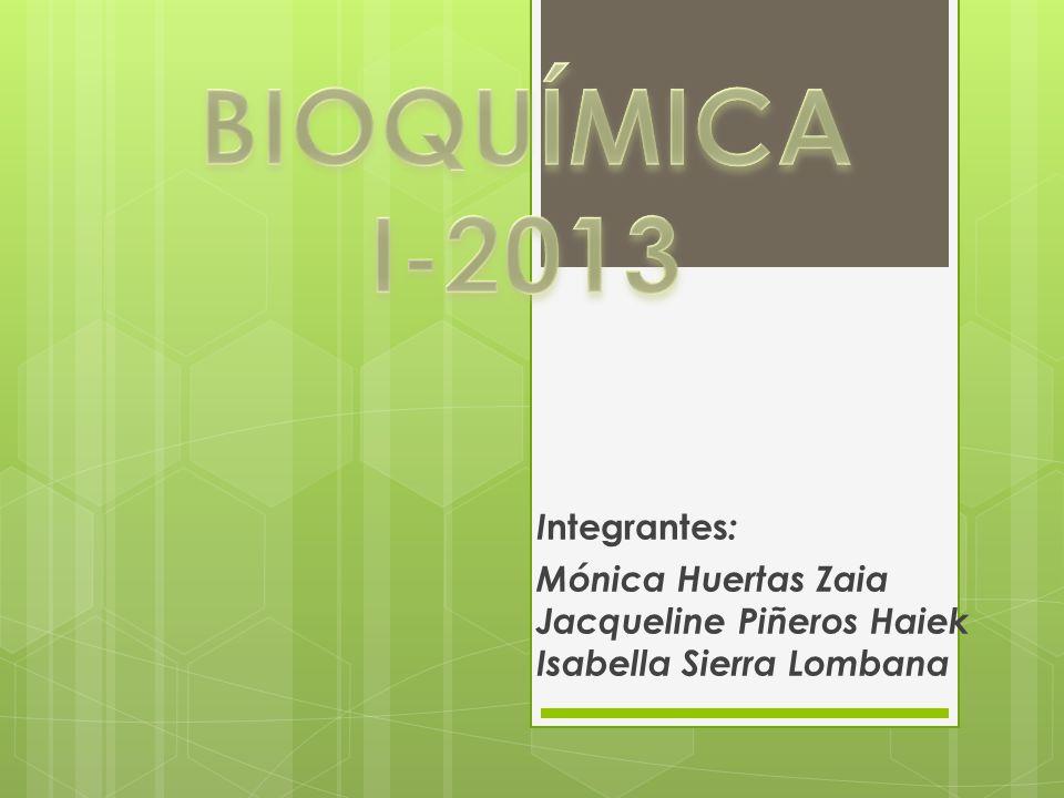 I ntegrantes : Mónica Huertas Zaia Jacqueline Piñeros Haiek Isabella Sierra Lombana
