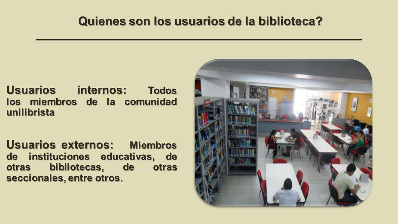 Quienes son los usuarios de la biblioteca.