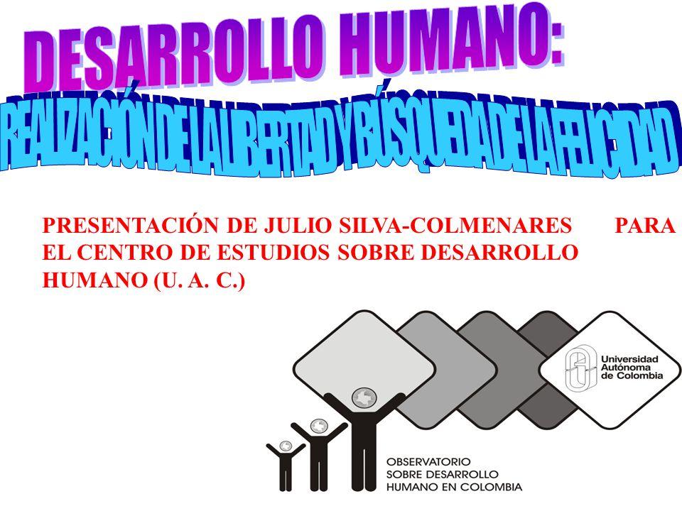 PRESENTACIÓN DE JULIO SILVA-COLMENARES PARA EL CENTRO DE ESTUDIOS SOBRE DESARROLLO HUMANO (U.