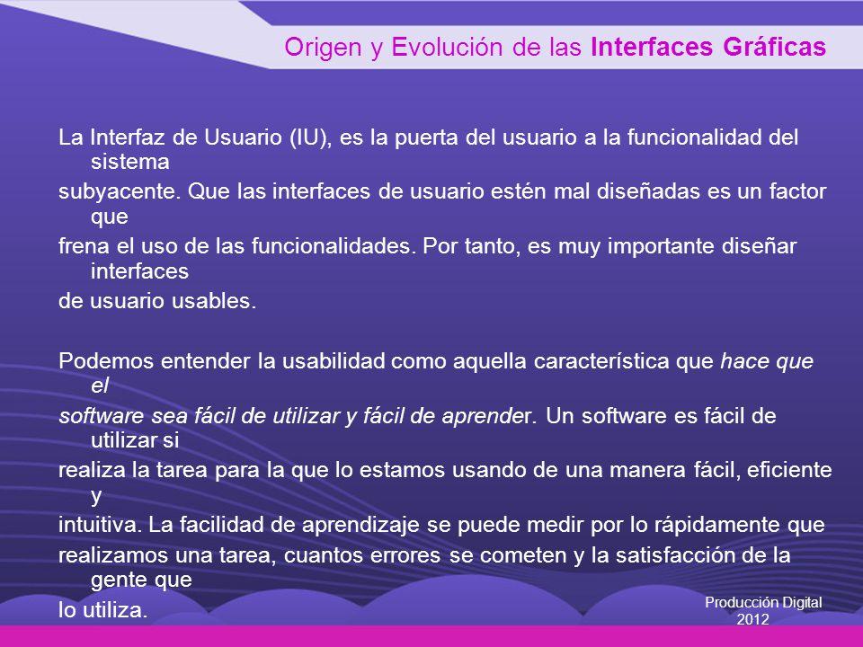 La Interfaz de Usuario (IU), es la puerta del usuario a la funcionalidad del sistema subyacente.