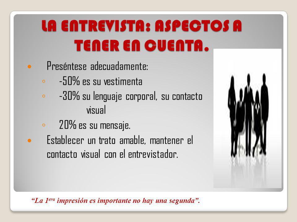 ETAPAS DE UNA ENTREVISTA: Conversación general.