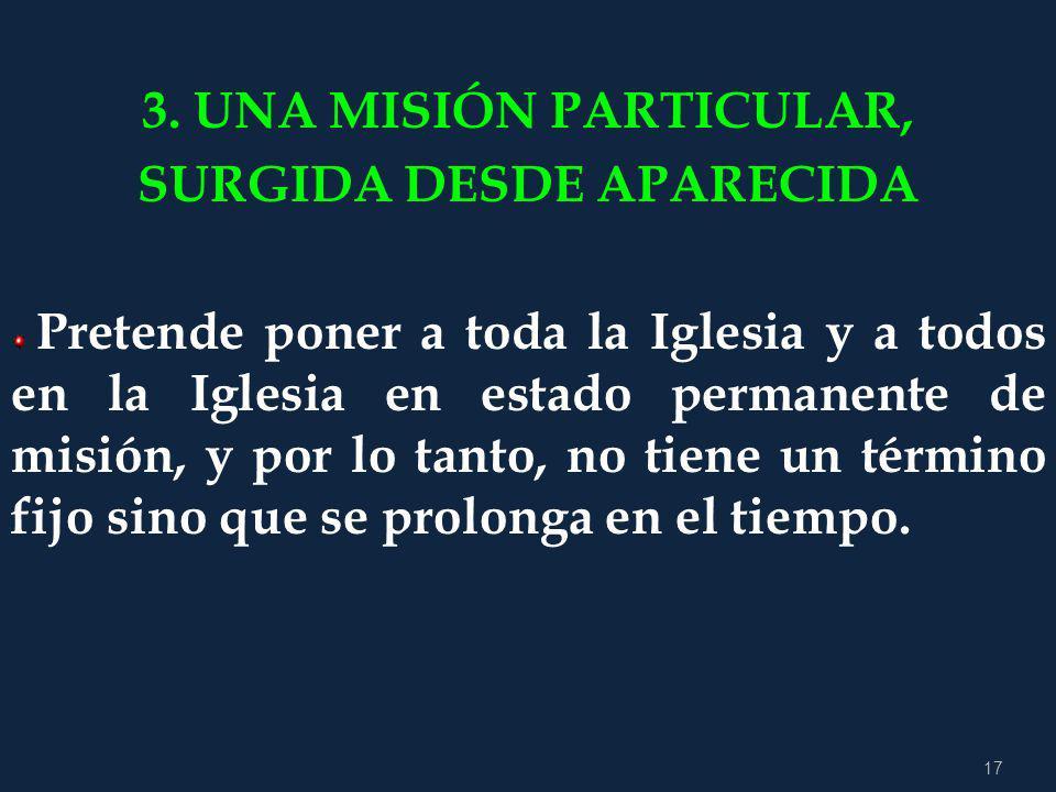 16 De un impulso misionero, destinado a conmover a toda la Iglesia en América Latina y El Caribe y que realizamos contemporáneamente en cada uno de nu
