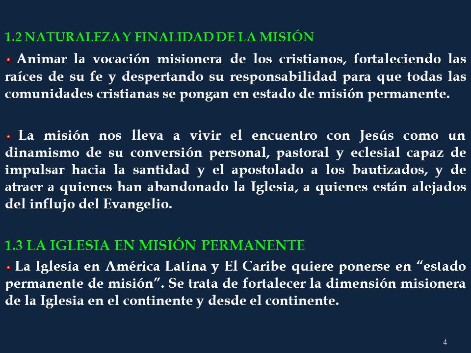 14 ITINERARIO DE LA MISIÓN CONTINENTAL 1.