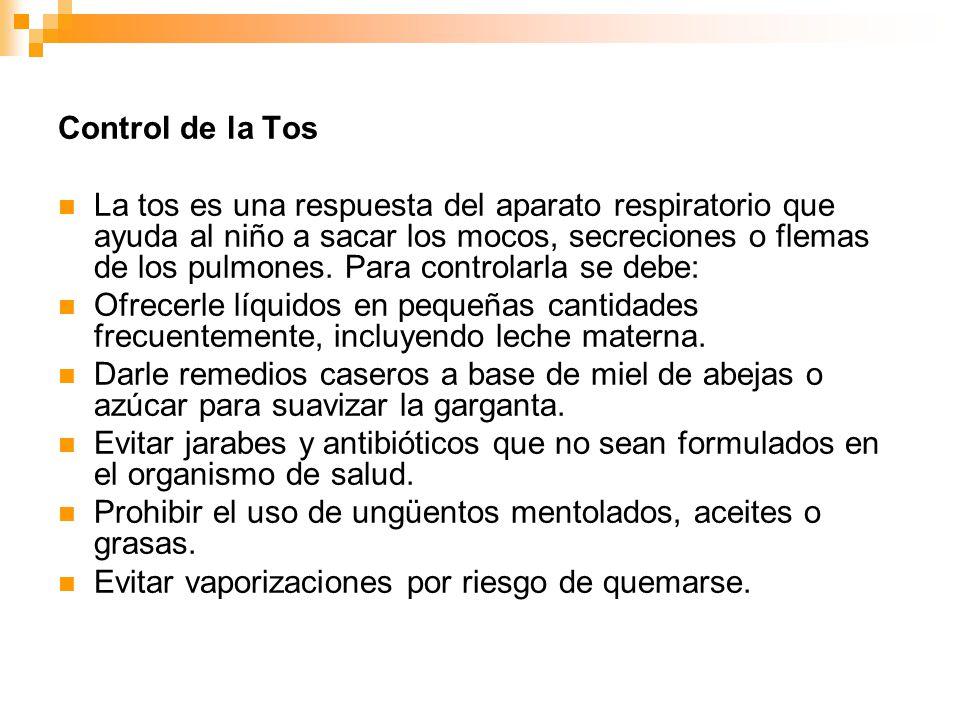 Control de la Tos La tos es una respuesta del aparato respiratorio que ayuda al niño a sacar los mocos, secreciones o flemas de los pulmones. Para con