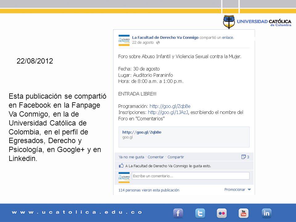Esta publicación se compartió en Facebook en la Fanpage Va Conmigo, en la de Universidad Católica de Colombia, en el perfil de Egresados, Derecho y Psicología, en Google+ y en Linkedin.