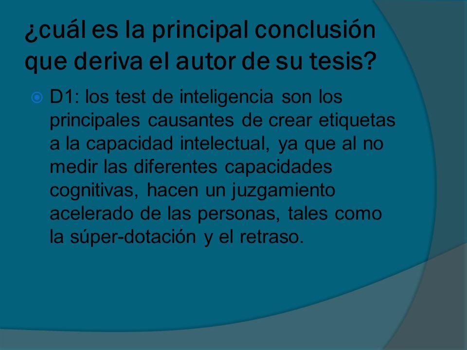 ¿cuál es la principal conclusión que deriva el autor de su tesis.