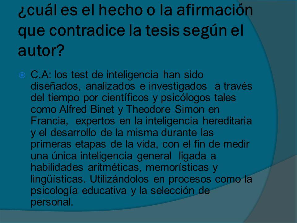 ¿cuál es el hecho o la afirmación que contradice la tesis según el autor.