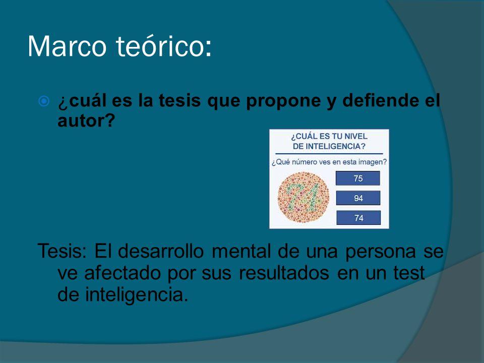 Marco teórico: ¿cuál es la tesis que propone y defiende el autor.