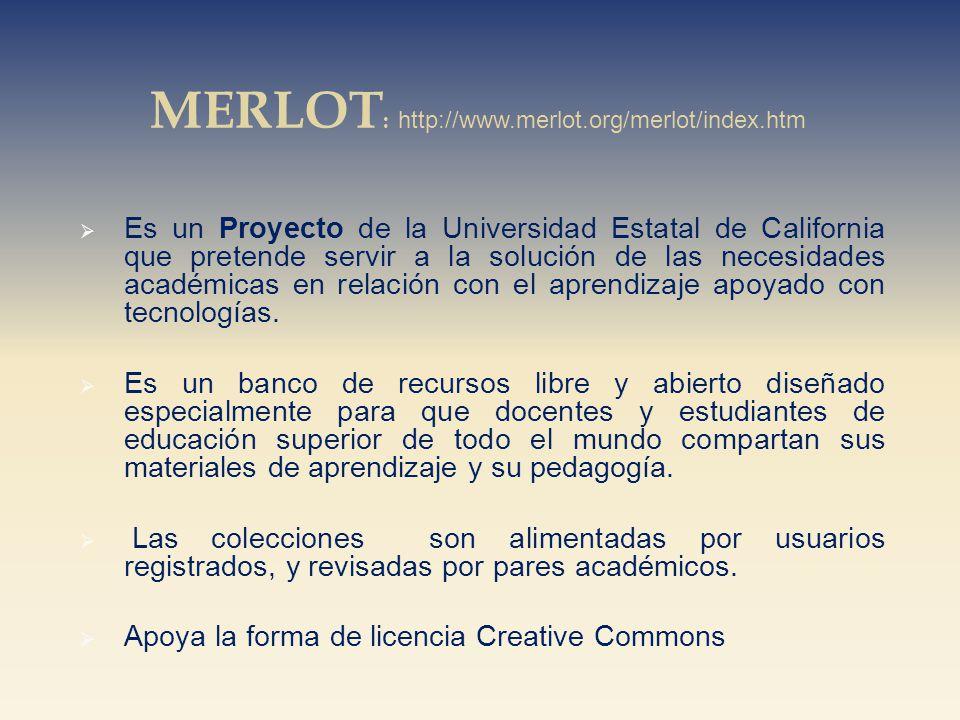 Es un Proyecto de la Universidad Estatal de California que pretende servir a la solución de las necesidades académicas en relación con el aprendizaje apoyado con tecnologías.