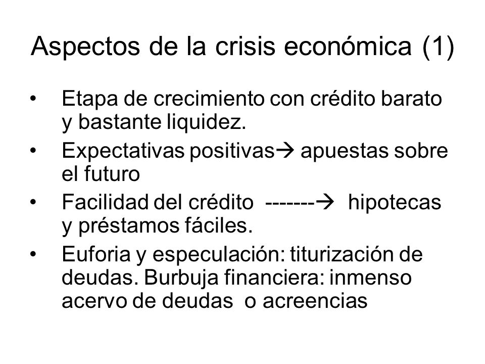 Aspectos de la crisis económica 2 5.