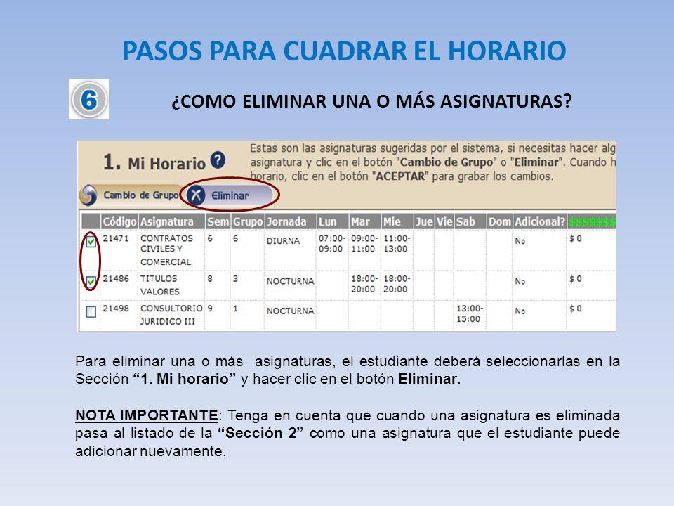 PASOS PARA CUADRAR EL HORARIO ¿COMO CAMBIAR DE GRUPO UNA ASIGNATURA.