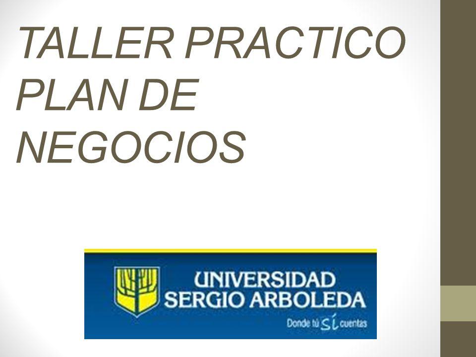 TALLER PRACTICO PLAN DE NEGOCIOS