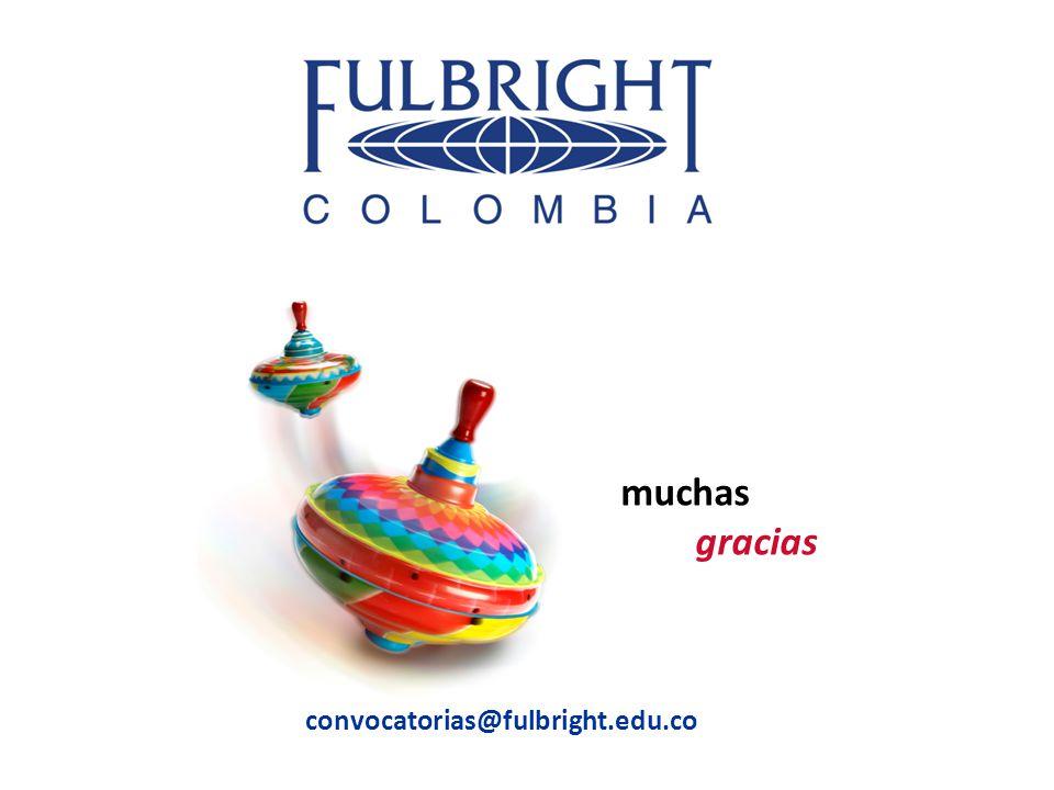 muchas gracias convocatorias@fulbright.edu.co