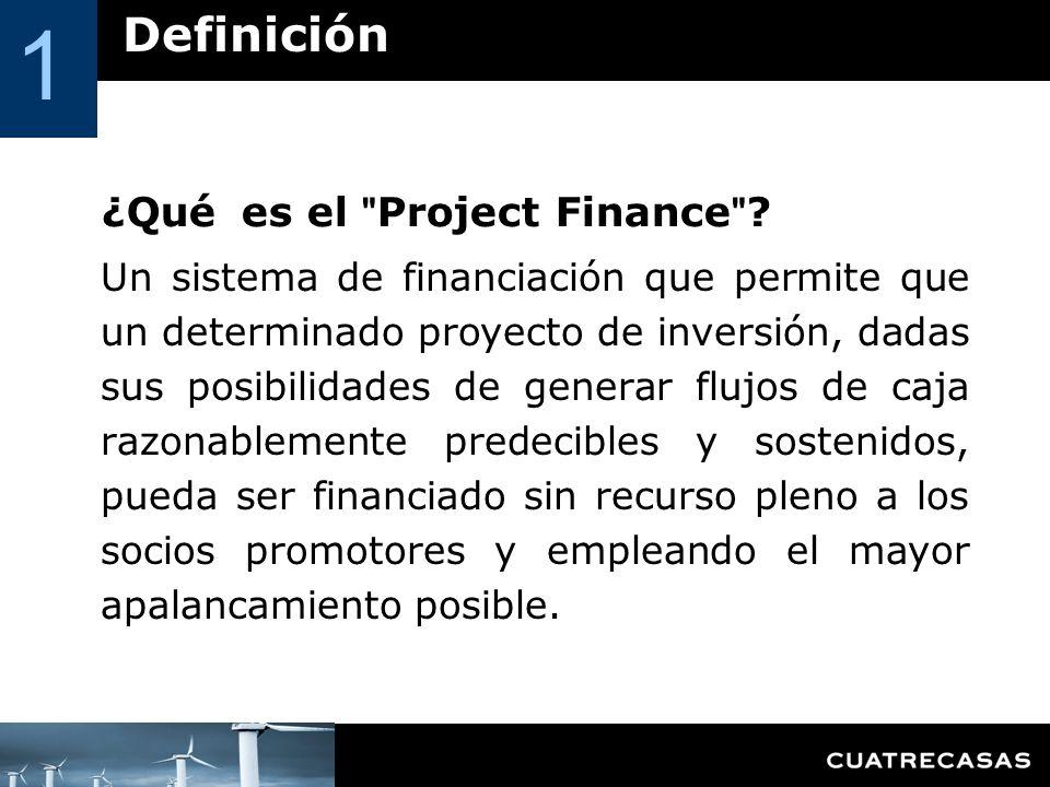 Un sistema de financiación que permite que un determinado proyecto de inversión, dadas sus posibilidades de generar flujos de caja razonablemente pred