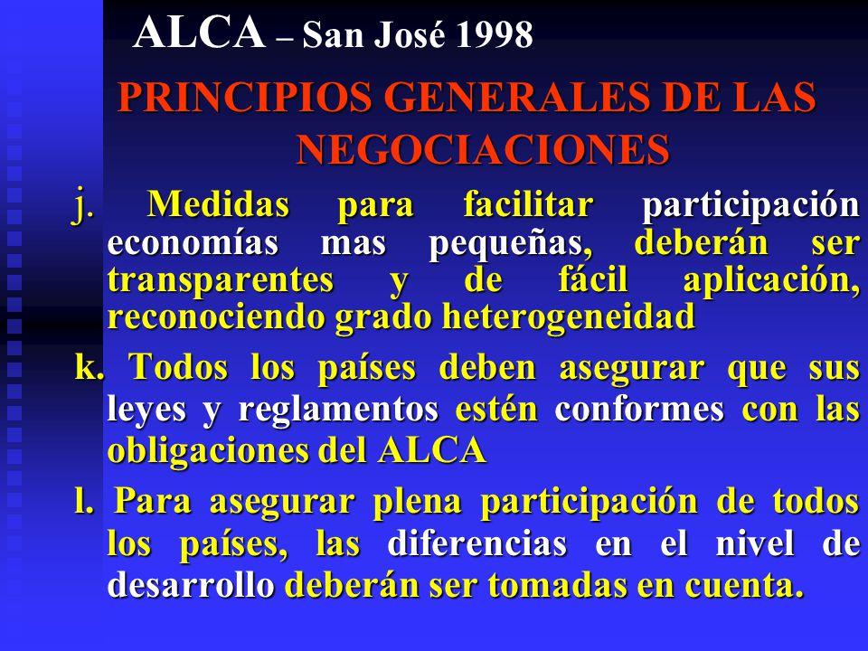ALCA – San José 1998 PRINCIPIOS GENERALES DE LAS NEGOCIACIONES g.