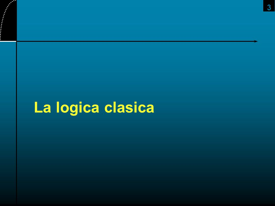 3 La logica clasica