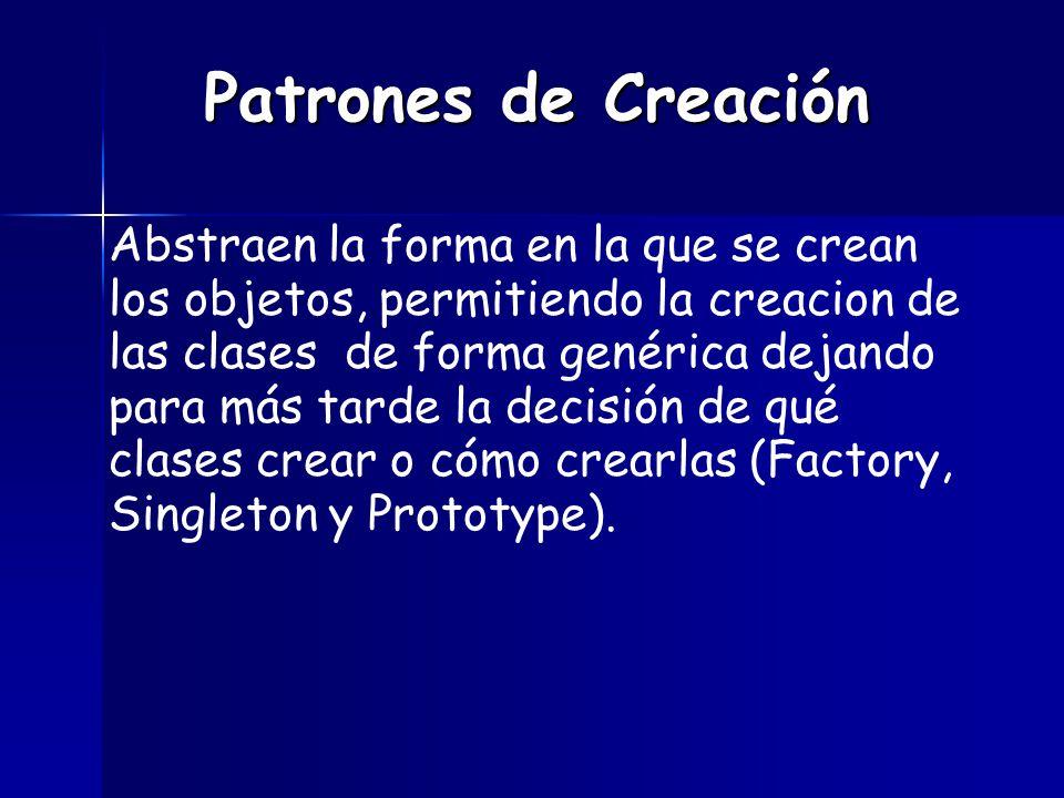 Según donde se tome dicha decisión podemos clasificar a los patrones de creación en patrones de creación de clase (la decisión se toma en los constructores de las clases y usan la herencia para determinar la creación de las instancias) y patrones de creación de objeto (se modifica la clase desde el objeto).