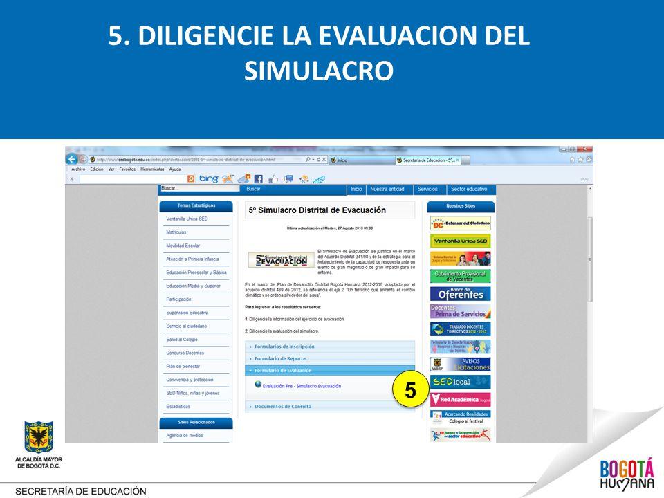 5. DILIGENCIE LA EVALUACION DEL SIMULACRO 5